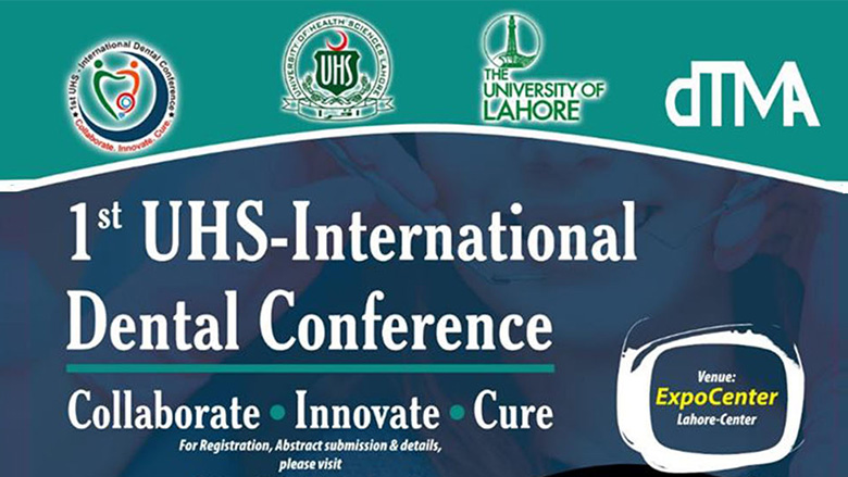 1st UHS- International Dental Conference: Collaborate, Innovate, Cure